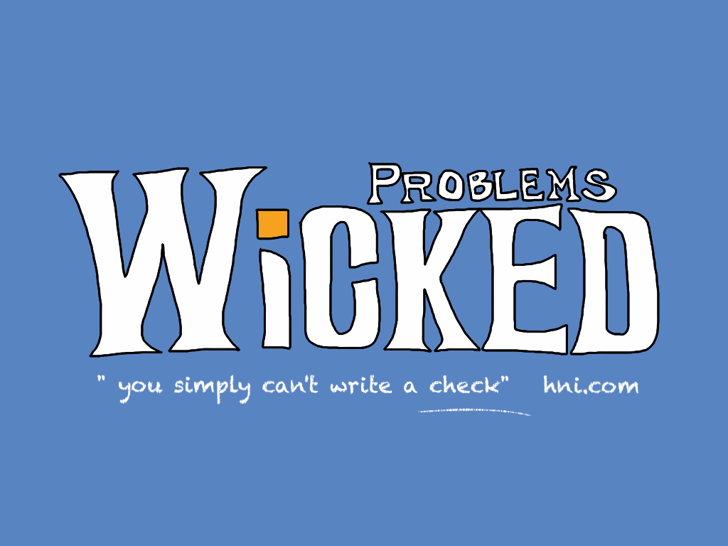 wicked problems, wicked business problems